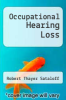 cover of Occupational Hearing Loss (1st edition)