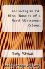 cover of Following Ho CHI Minh: Memoirs of a North Vietnamese Colonel
