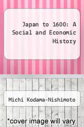 Cover of Japan to 1600: A Social and Economic History EDITIONDESC (ISBN 978-0824833251)