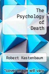 Cover of The Psychology of Death EDITIONDESC (ISBN 978-0826111616)