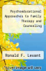 cover of Psychoeducational Approaches to Family Therapy and Counseling