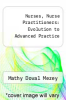 cover of Nurses, Nurse Practitioners: Evolution to Advanced Practice (1st edition)