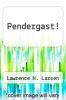 cover of Pendergast!