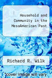 Cover of Household and Community in the MesoAmerican Past EDITIONDESC (ISBN 978-0826310323)