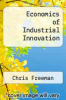cover of Economics of Industrial Innovation (3rd edition)