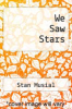 cover of We Saw Stars