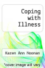 cover of Coping with Illness (2nd edition)