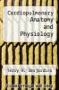 cover of Cardiopulmonary Anatomy and Physiology