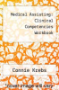 cover of Medical Assisting : Clinical Competencies Workbook