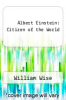 cover of Albert Einstein: Citizen of the World