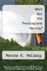 cover of What Are the Theologians Saying?