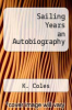 cover of Sailing Years an Autobiography