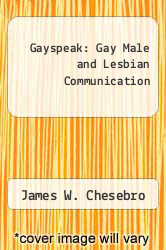 Cover of Gayspeak: Gay Male and Lesbian Communication  (ISBN 978-0829804720)