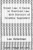 cover of Street Law: A Course in Practical Law: With District of Columbia Supplement (2nd edition)