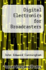 cover of Digital Electronics for Broadcasters