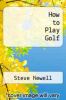 cover of How to Play Golf