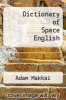 cover of Dictionary of Space English