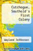 cover of Cutchogue, Southold`s First Colony