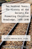 cover of Two Hundred Years: The History of the Society for Promoting Christian Knowledge, 1698-1898