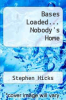 cover of Bases Loaded... Nobody`s Home