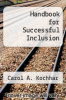 cover of Handbook for Successful Inclusion (1st edition)