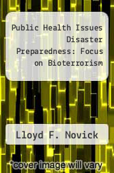 Cover of Public Health Issues Disaster Preparedness: Focus on Bioterrorism 1 (ISBN 978-0834221178)