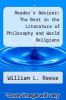 cover of Reader`s Adviser: The Best in the Literature of Philosophy and World Religions (13th edition)