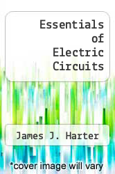 Essentials of Electric Circuits by James J. Harter - ISBN 9780835917674
