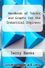 cover of Handbook of Tables and Graphs for the Industrial Engineer