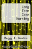 cover of Long Term Care Nursing