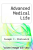 cover of Advanced Medical Life
