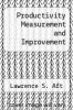 cover of Productivity Measurement and Improvement
