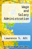 cover of Wage and Salary Administration