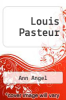 cover of Louis Pasteur