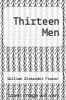 cover of Thirteen Men