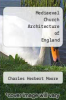 cover of Mediaeval Church Architecture of England