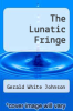cover of The Lunatic Fringe