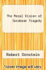 cover of The Moral Vision of Jacobean Tragedy