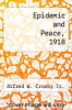 cover of Epidemic and Peace, 1918