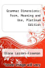 cover of Grammar Dimensions: Form, Meaning and Use, Platinum Edition (3rd edition)