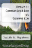 cover of Bravo!: Communication et Grammaire