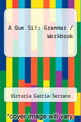 Cover of A Que Si! : Grammar / Workbook 93 (ISBN 978-0838435502)