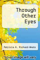 Cover of Through Other Eyes 1 (ISBN 978-0838447284)