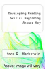 cover of Developing Reading Skills: Beginning Answer Key (2nd edition)
