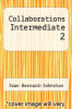 cover of Collaborations Intermediate 2
