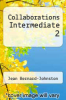 cover of Collaborations Intermediate 2 (1st edition)