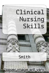 Cover of Clinical Nursing Skills 4 (ISBN 978-0838515273)