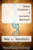 cover of Human Diseases: A Systemic Approach (3rd edition)