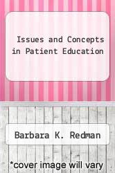 Cover of Issues and Concepts in Patient Education  (ISBN 978-0838544051)