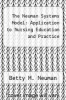 cover of The Neuman Systems Model: Application to Nursing Education and Practice